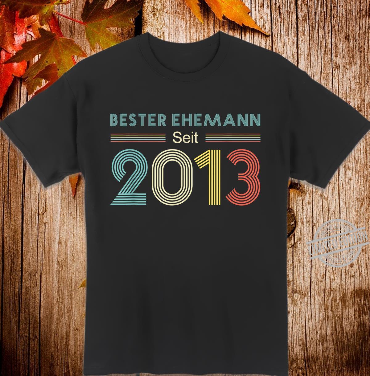 Bester Ehemann seit 2013 I 7. Hochzeitstag Shirt Geschenk Shirt