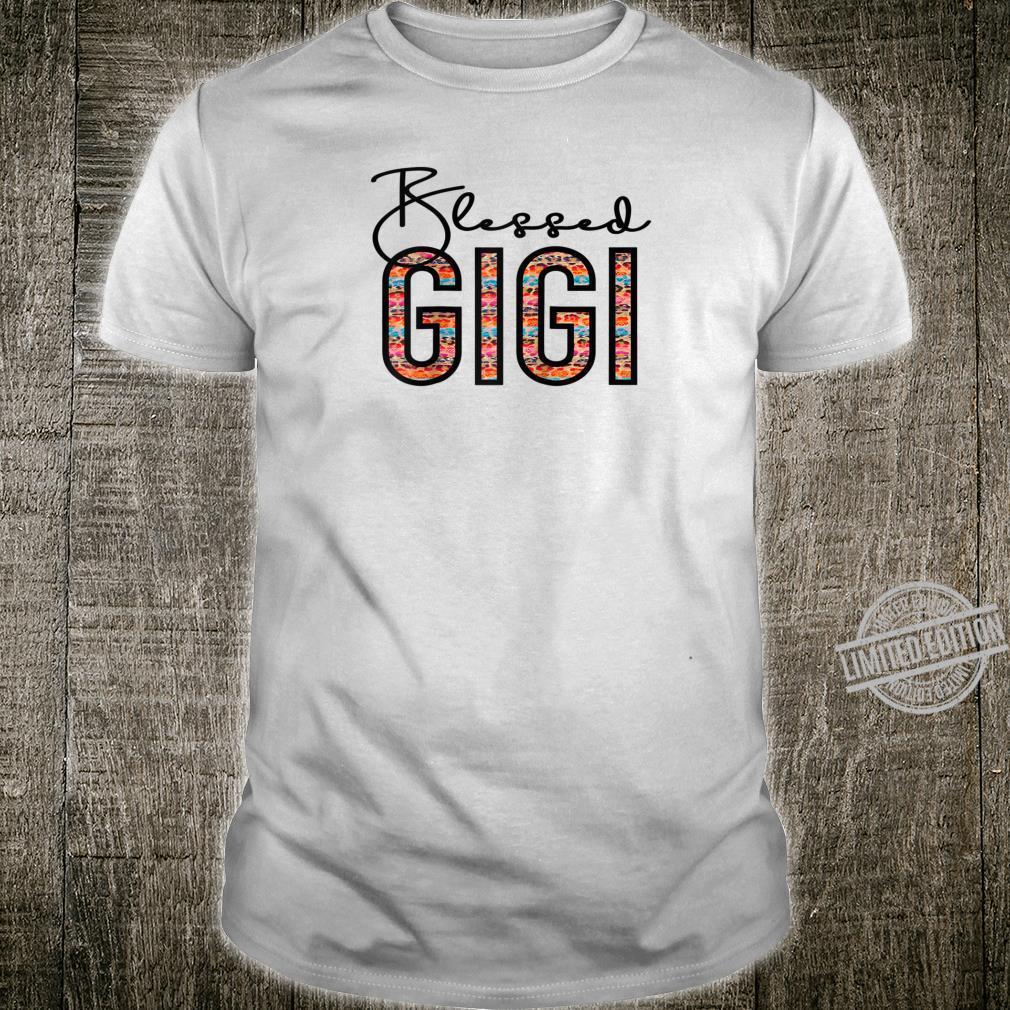 Blessed Gigi For Grandma Gigi For Mothers Day Gigi Shirt