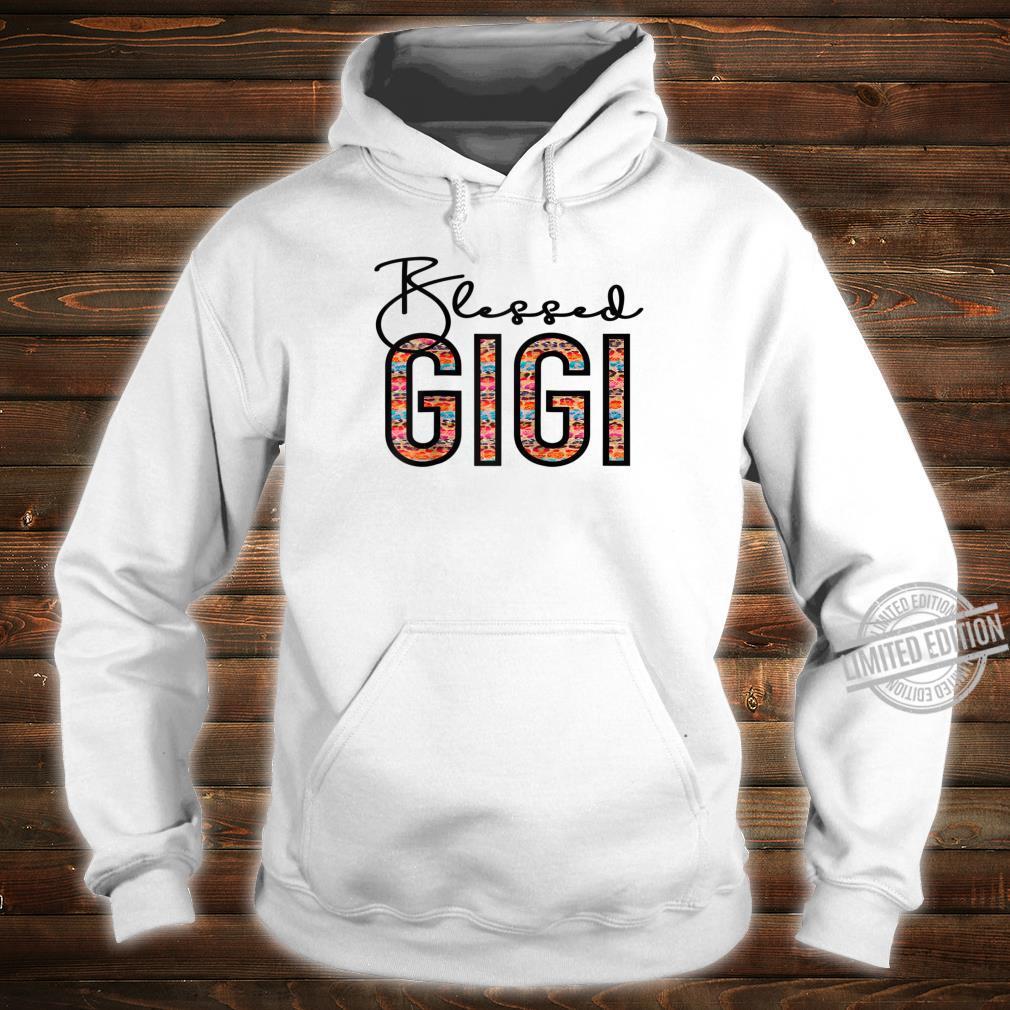 Blessed Gigi For Grandma Gigi For Mothers Day Gigi Shirt hoodie