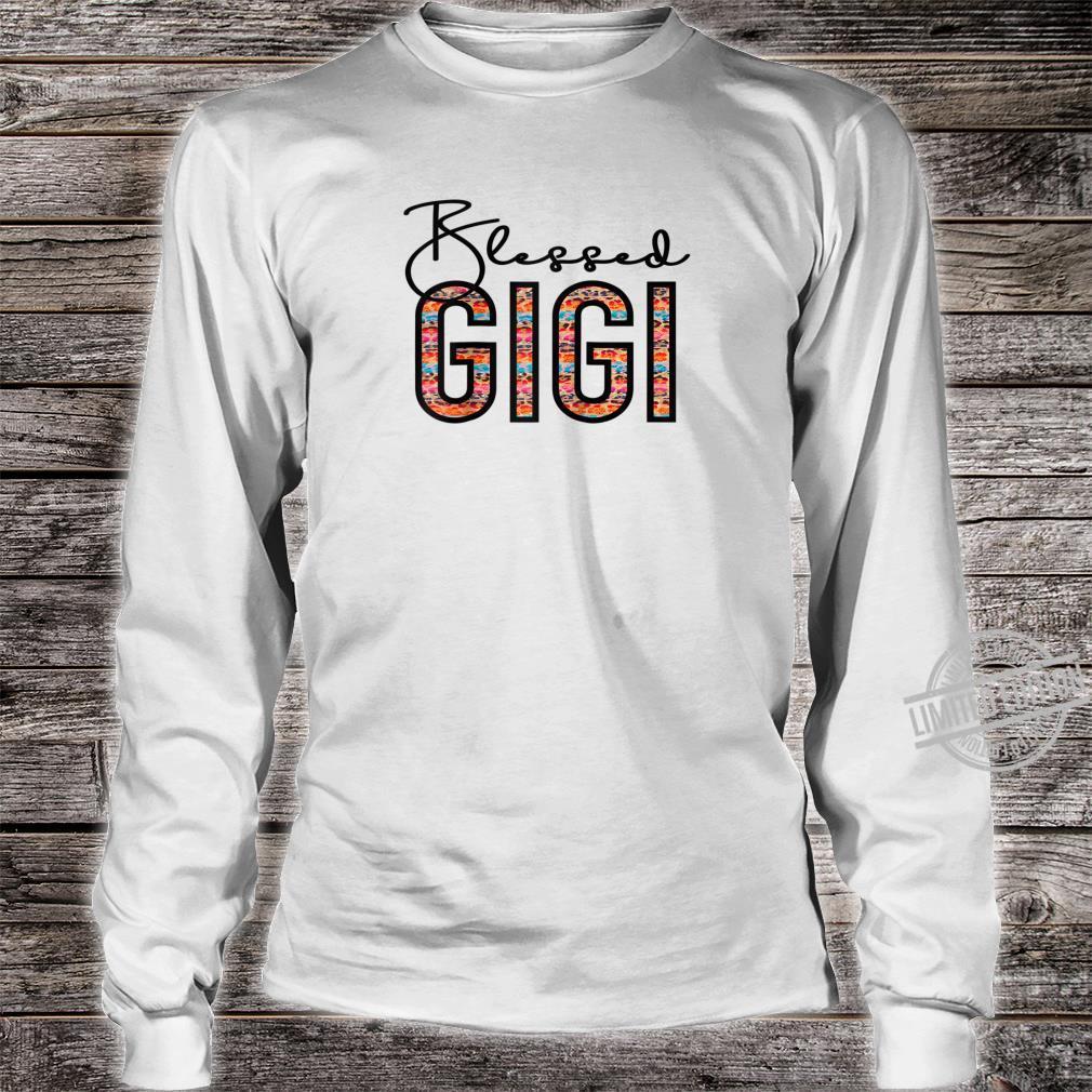 Blessed Gigi For Grandma Gigi For Mothers Day Gigi Shirt long sleeved