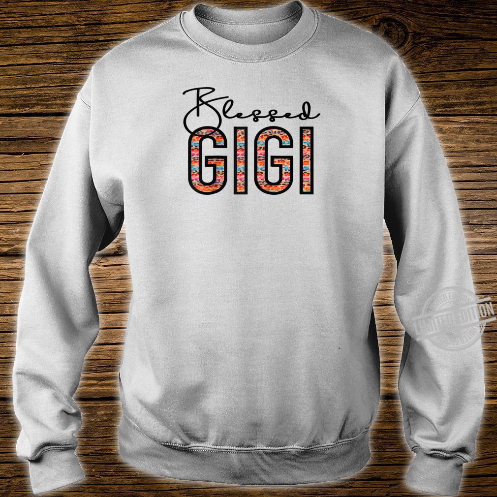 Blessed Gigi For Grandma Gigi For Mothers Day Gigi Shirt sweater