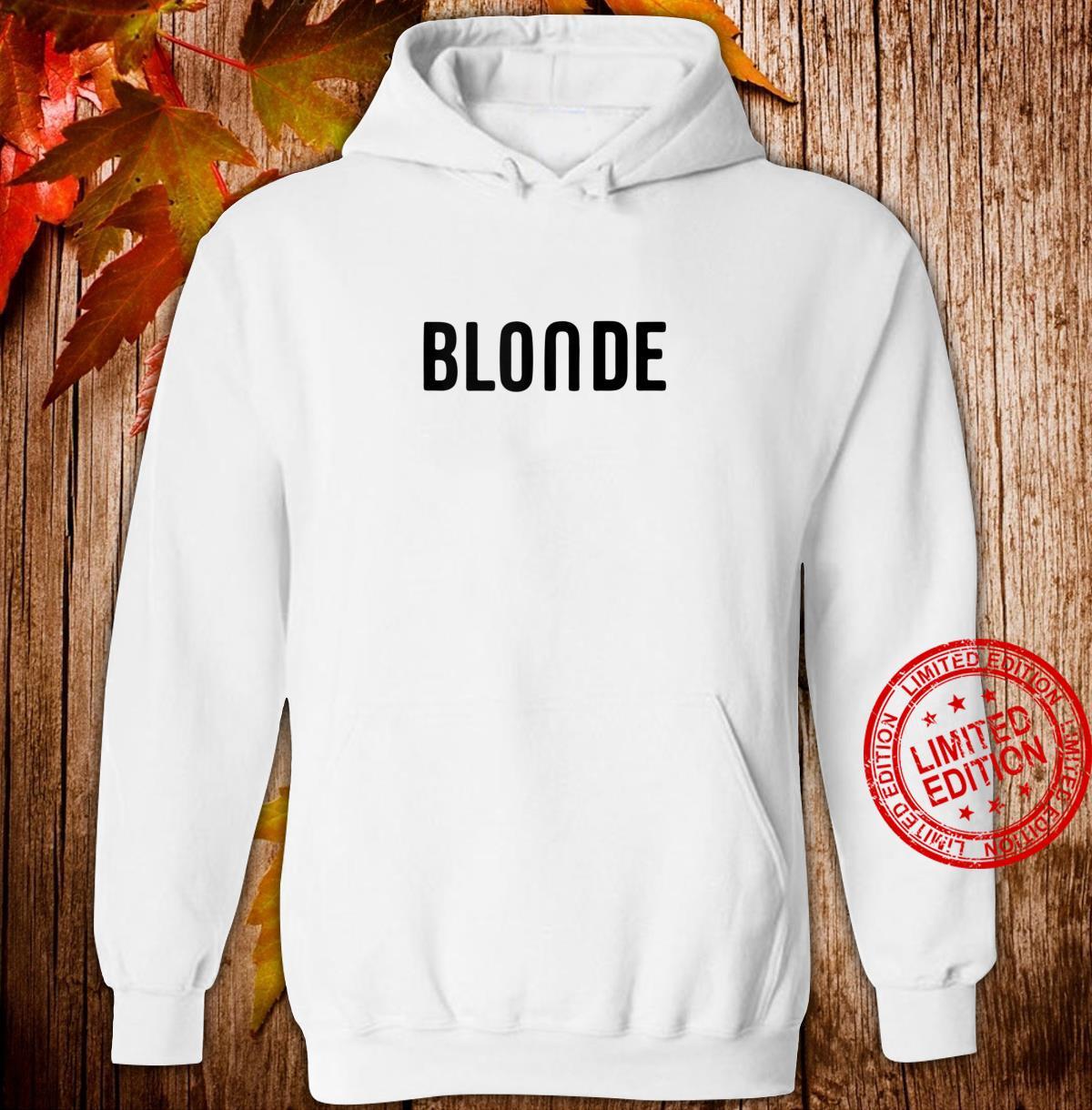 Blonde Hair Color Shirt hoodie