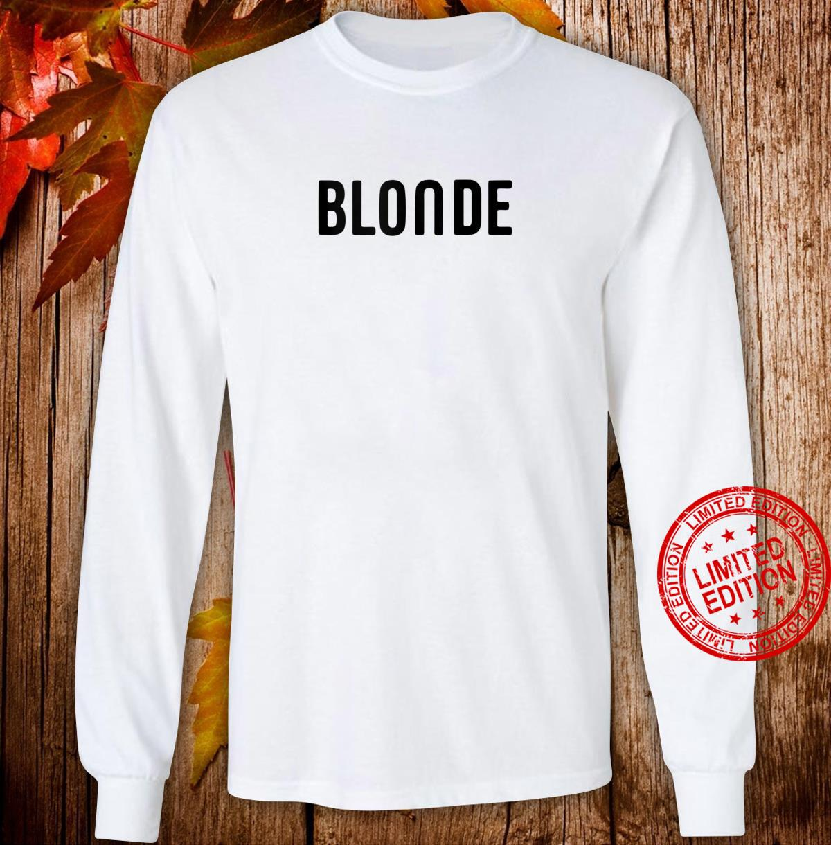 Blonde Hair Color Shirt long sleeved