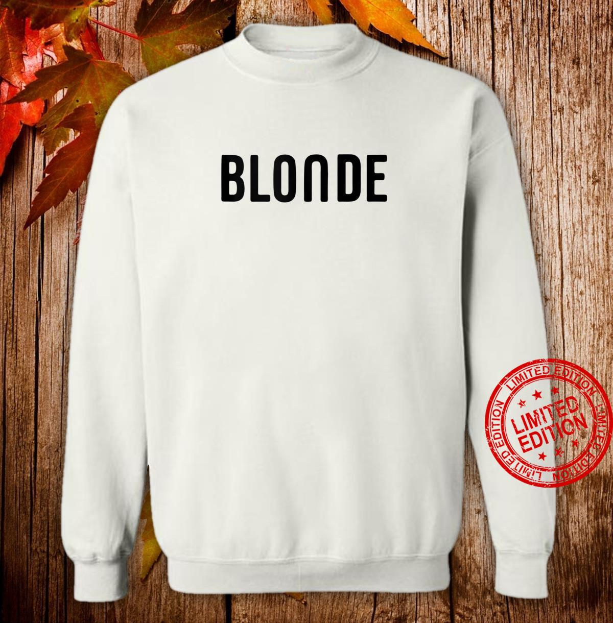 Blonde Hair Color Shirt sweater