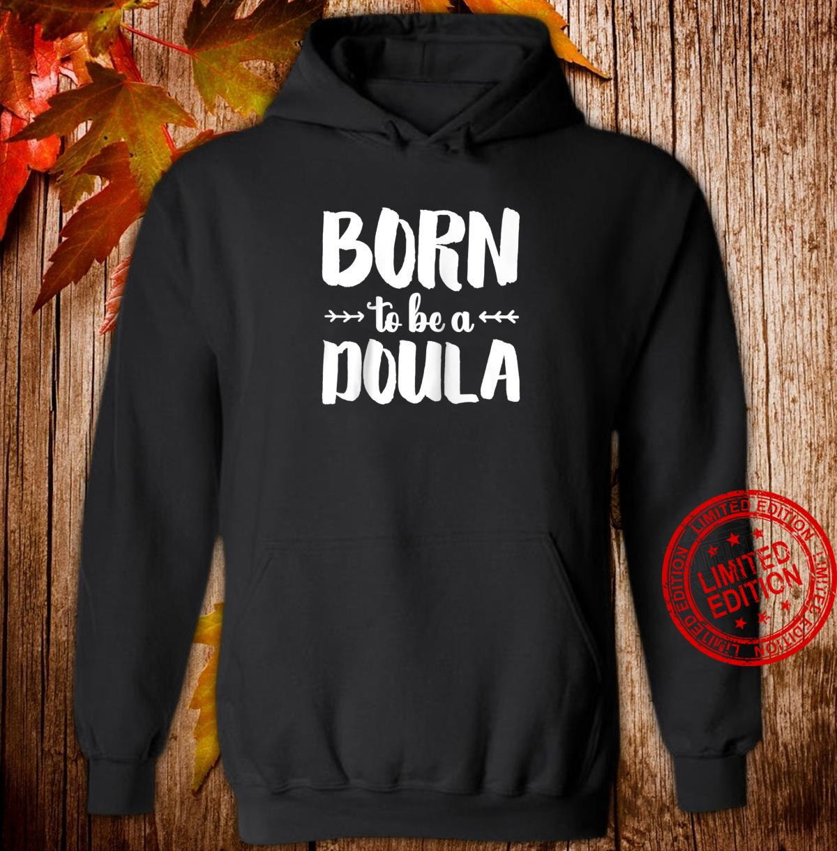 'Born to be a Doula' Birth Doula Shirt hoodie