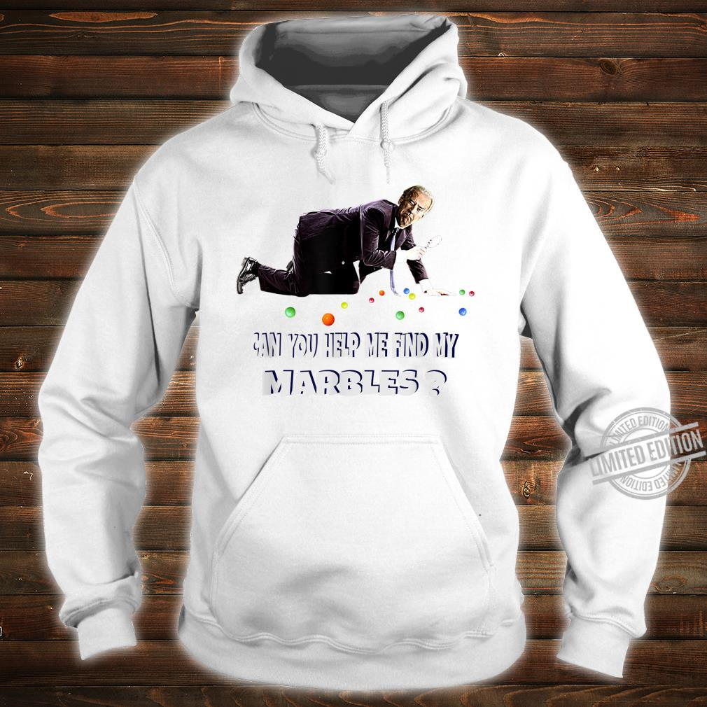 CAN YOU HELP ME FIND MY MARBLES Joe Biden Campaign Shirt hoodie