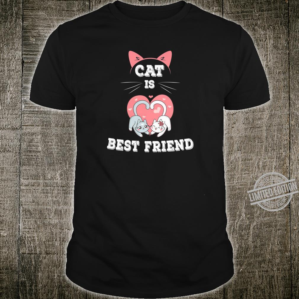 Cat is Best Friend EverI fall in Love with My Kitty Shirt