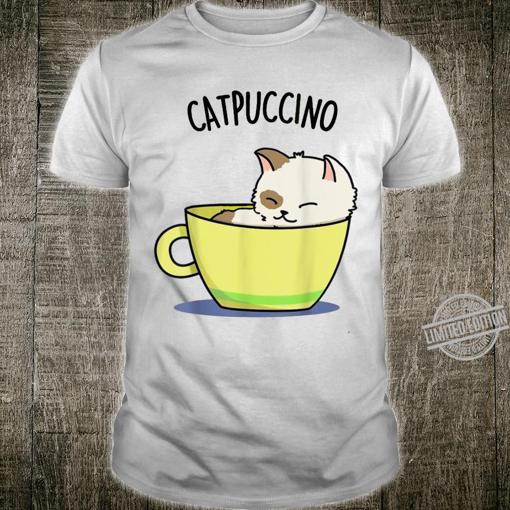 Catpuccino Cat Coffee Kitten Kitty Meow Cats Shirt