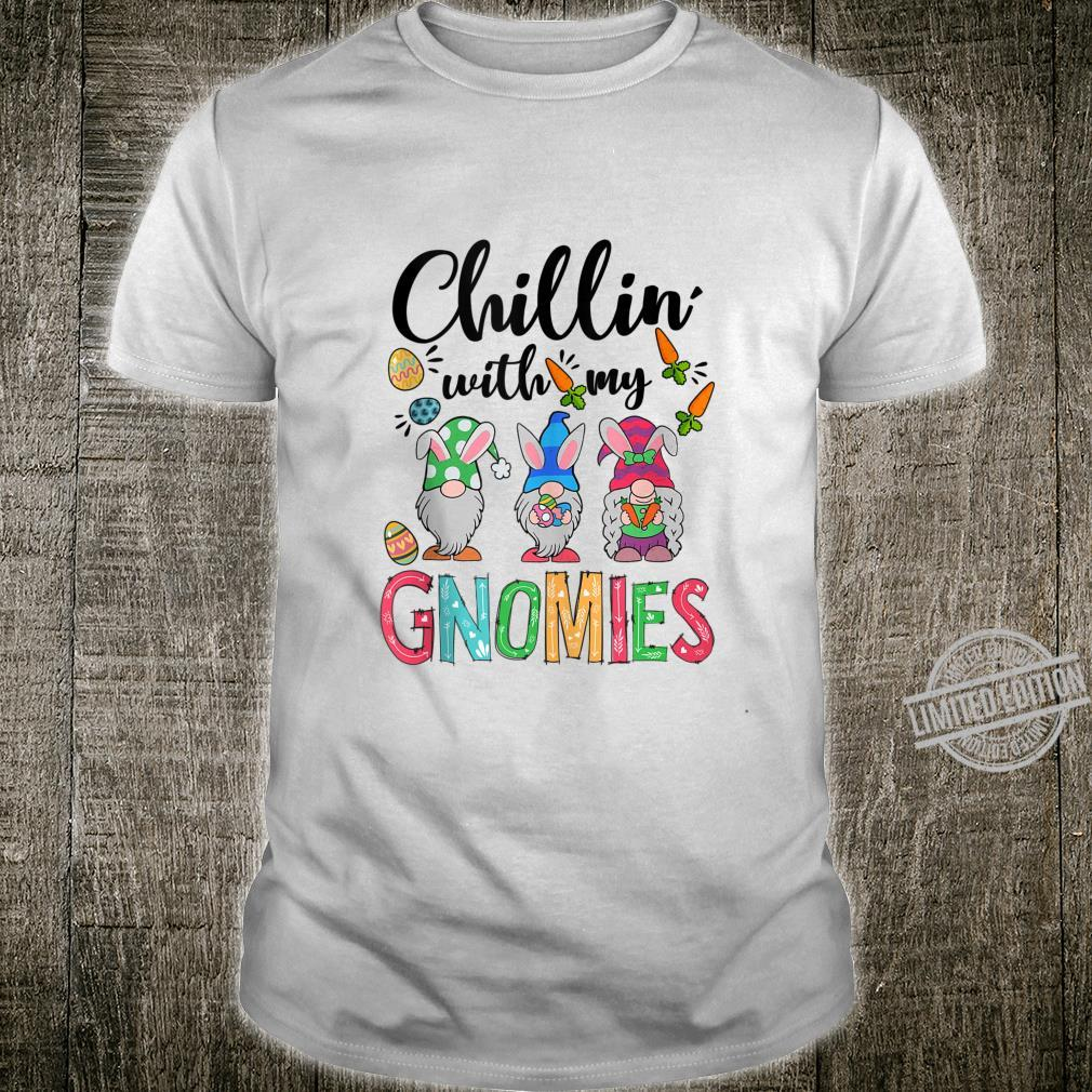 Chillin With My Gnomies Easter Day Shirt