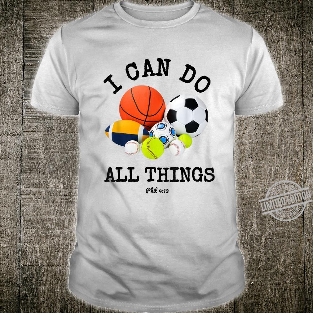 Christian Sports Apparel Faith I Can Do All Things Phil 413 Shirt
