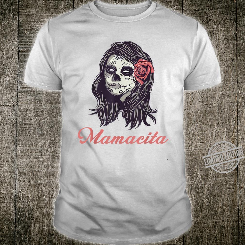 Cinco De Mayo Dia De Los Muertos Sugar Skull Mamacita Shirt