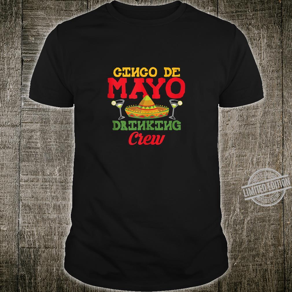 Cinco De Mayo Drinking Crew Sombrero Drinking Shirt