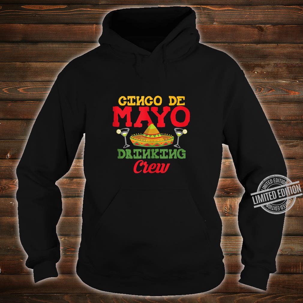 Cinco De Mayo Drinking Crew Sombrero Drinking Shirt hoodie