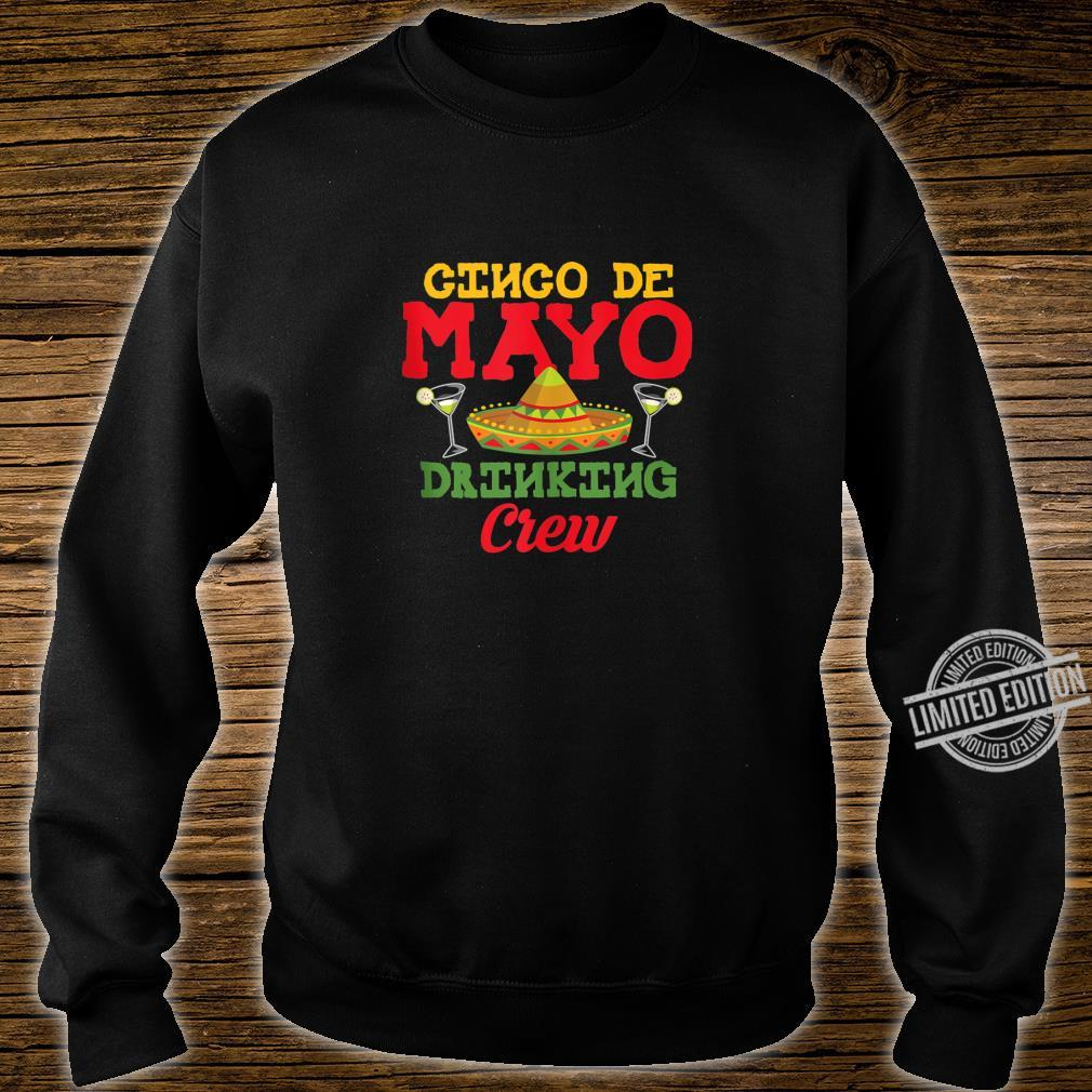 Cinco De Mayo Drinking Crew Sombrero Drinking Shirt sweater