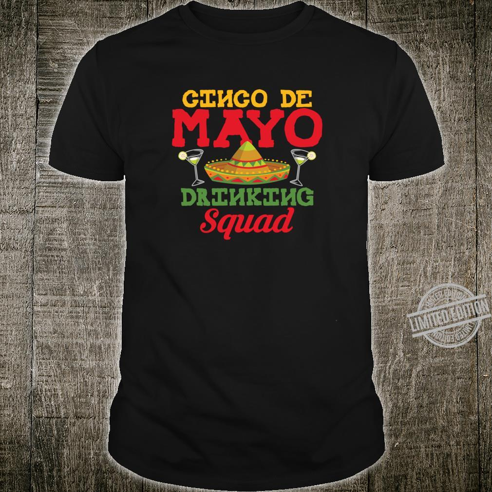 Cinco De Mayo Drinking Squad Sombrero Drinking Shirt