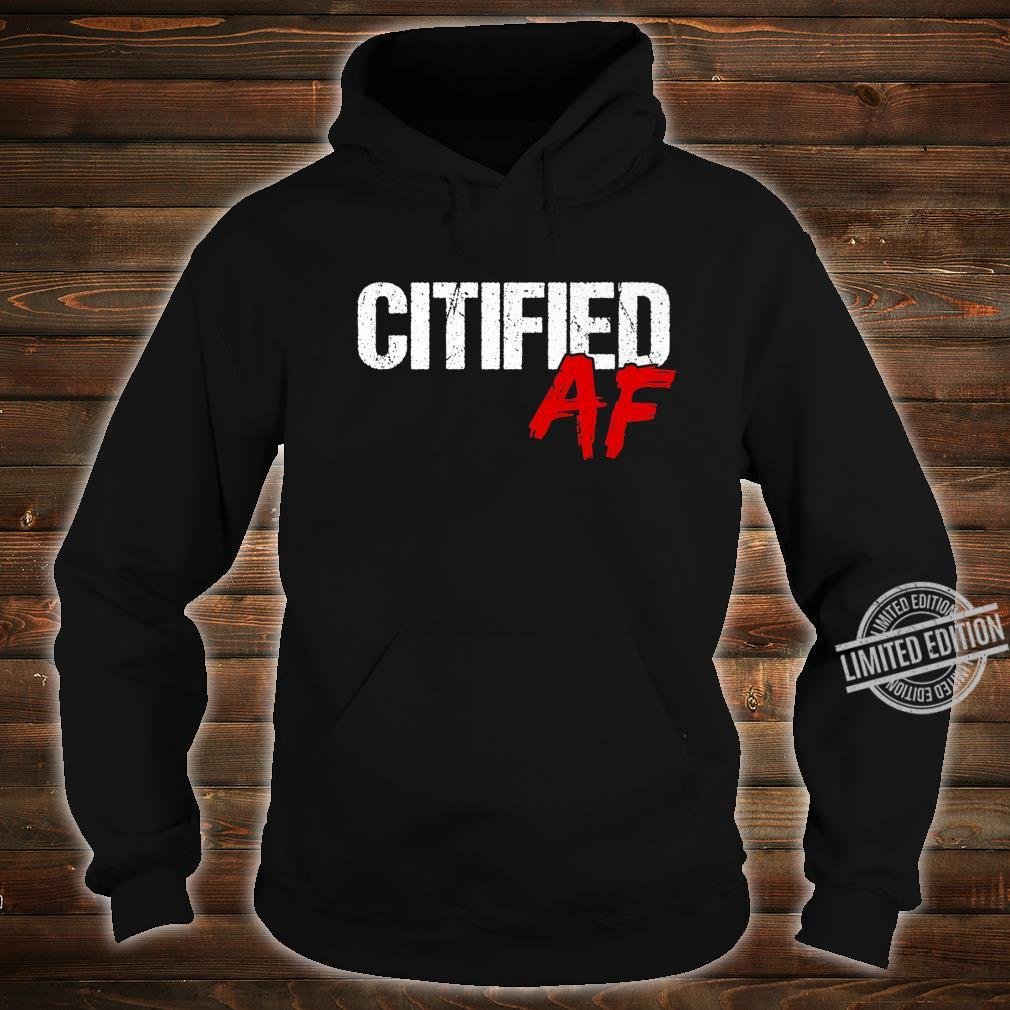 Citified AF Shirt City Life Quote Urbanite Shirt hoodie
