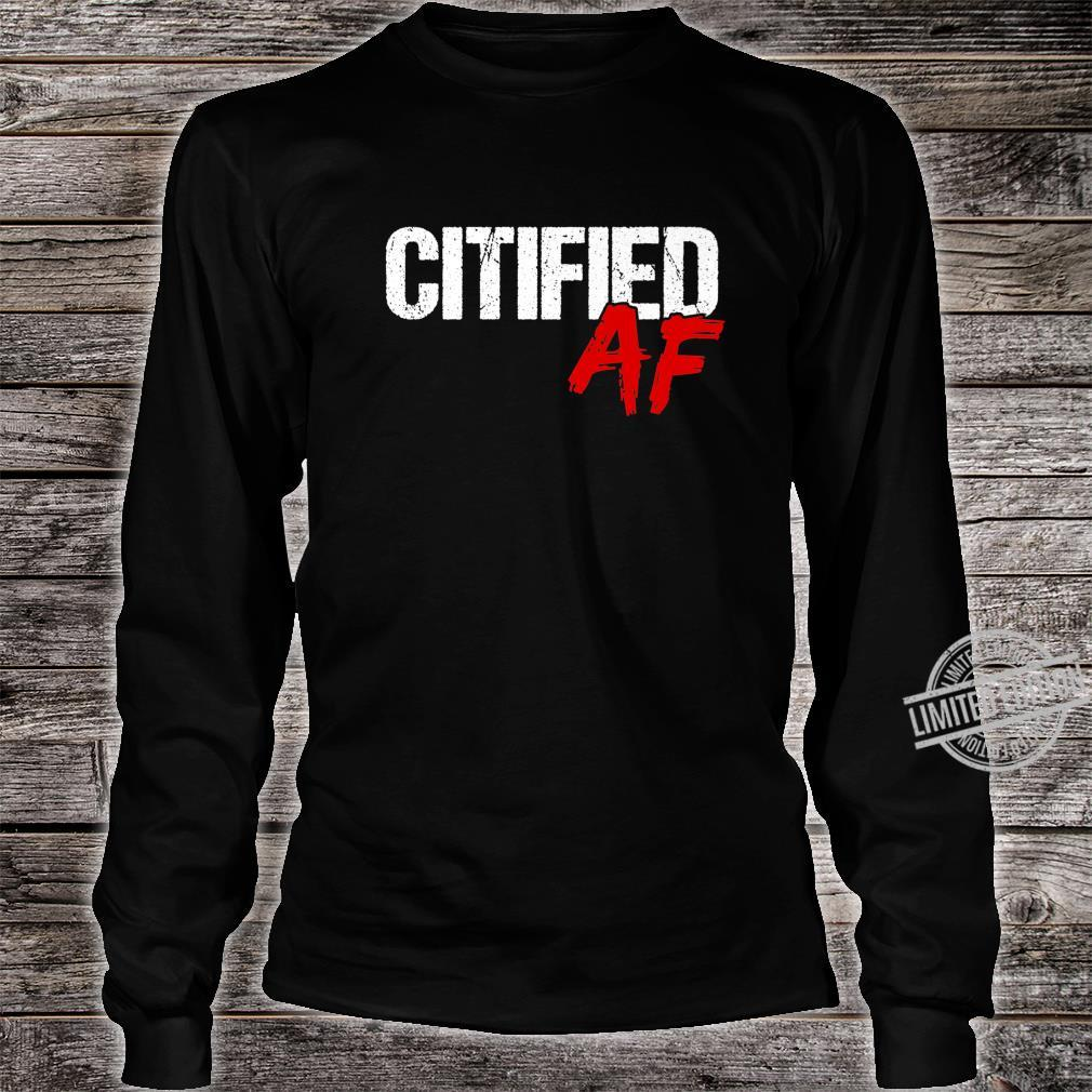 Citified AF Shirt City Life Quote Urbanite Shirt long sleeved