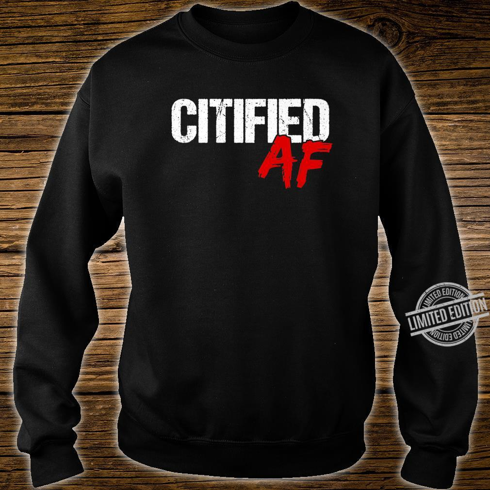 Citified AF Shirt City Life Quote Urbanite Shirt sweater