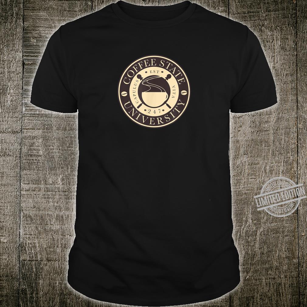 Coffee State University Caffein Shirt