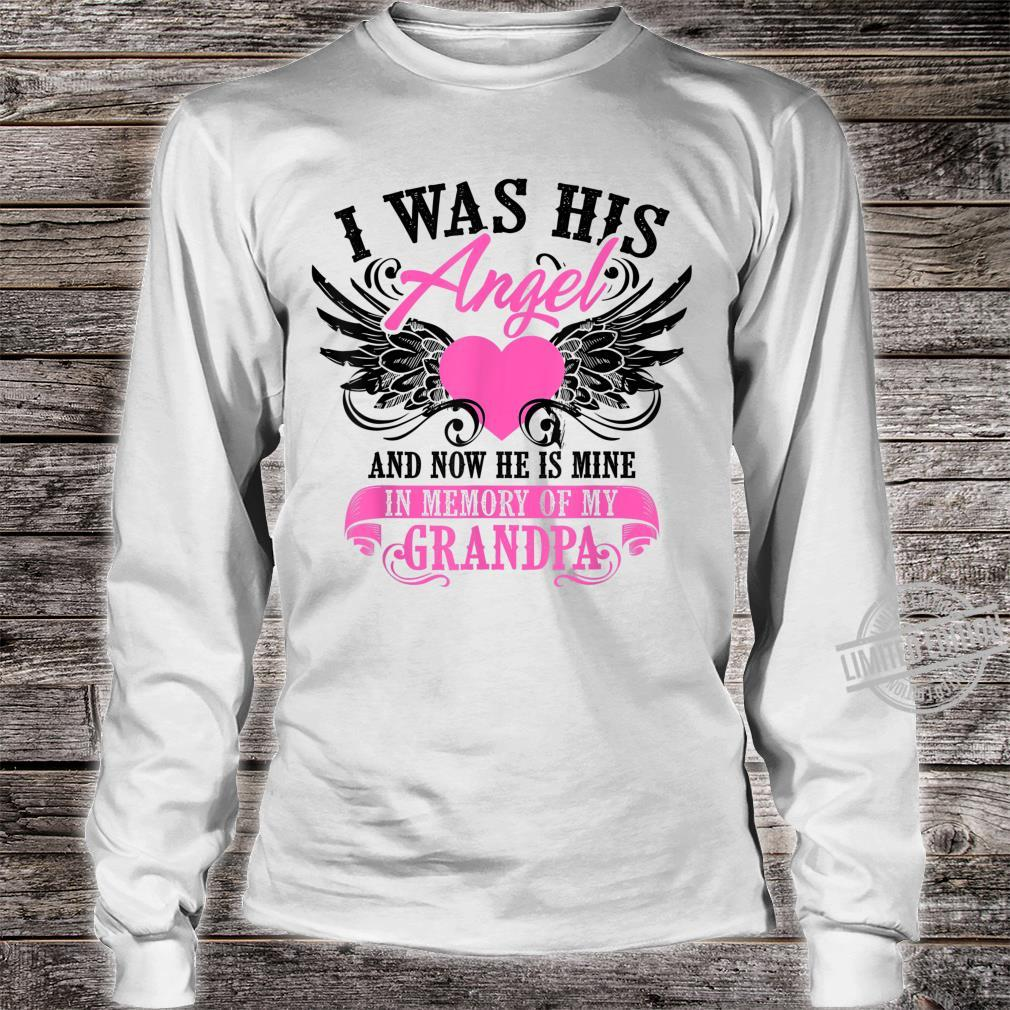 Cool I Was His Angel And Now He Is Mine Grandpa Shirt long sleeved