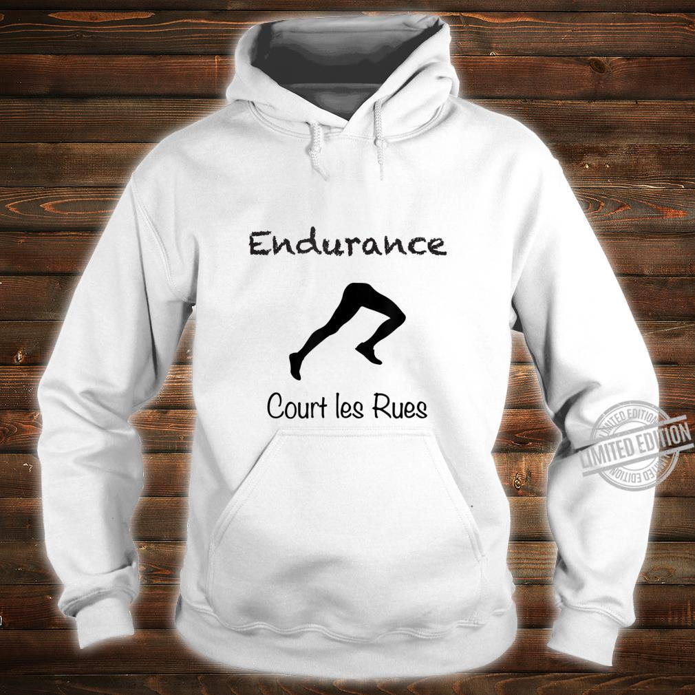 Court les Rues Endurance, Sporty's's or Youth Shirt hoodie
