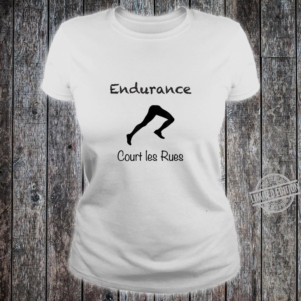 Court les Rues Endurance, Sporty's's or Youth Shirt ladies tee