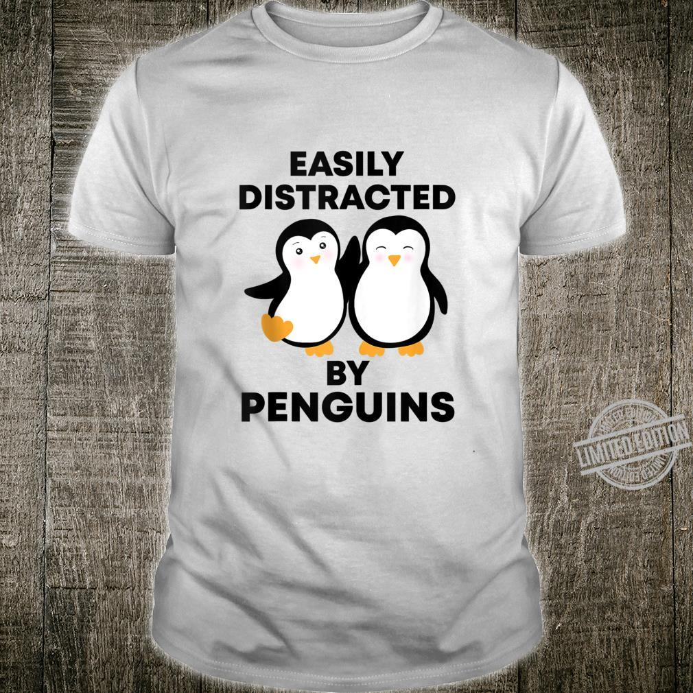 Cute Easily Distracted By Penguins Penguin Shirt