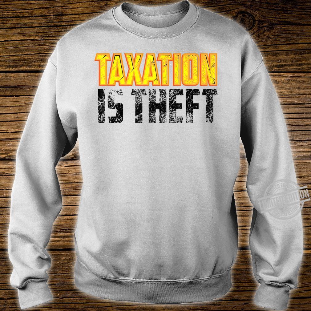 Cute Libertarian Anarchist Taxation Is Theft Shirt sweater