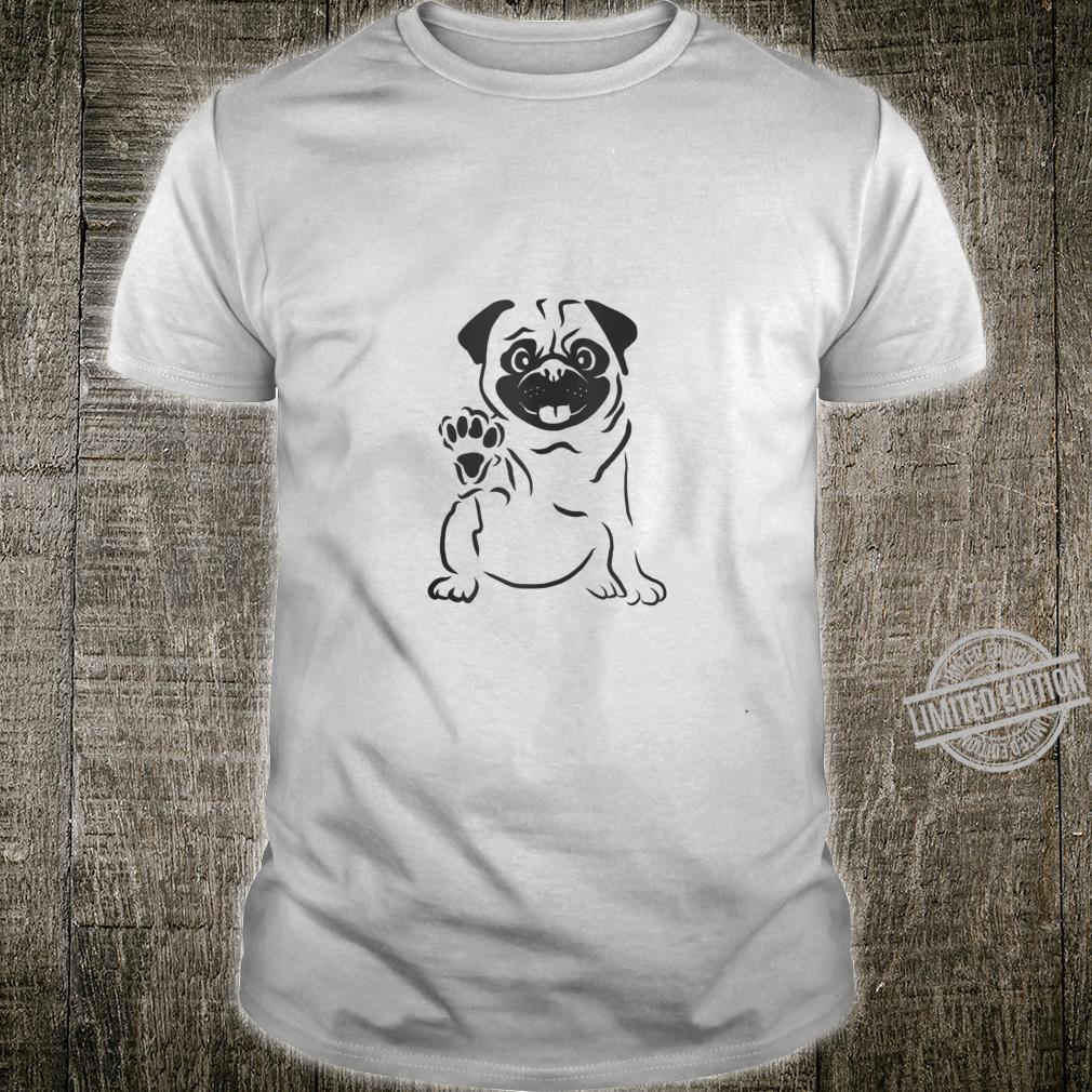 Cute pug the paw lifts and waves pug, dog, pug love Shirt