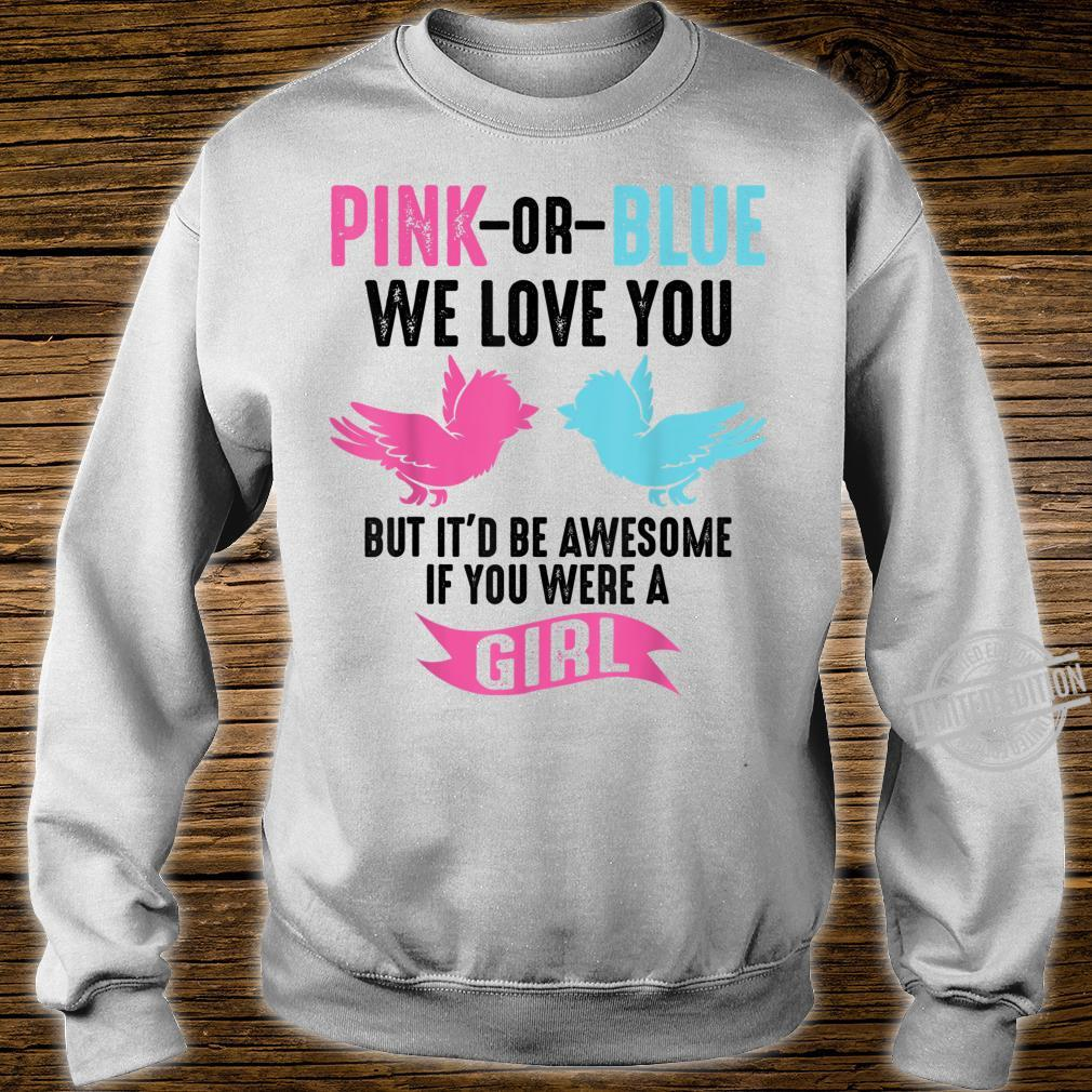 Funny Pink Or Blue We Love You Cute Gender Reveal Shirt sweater