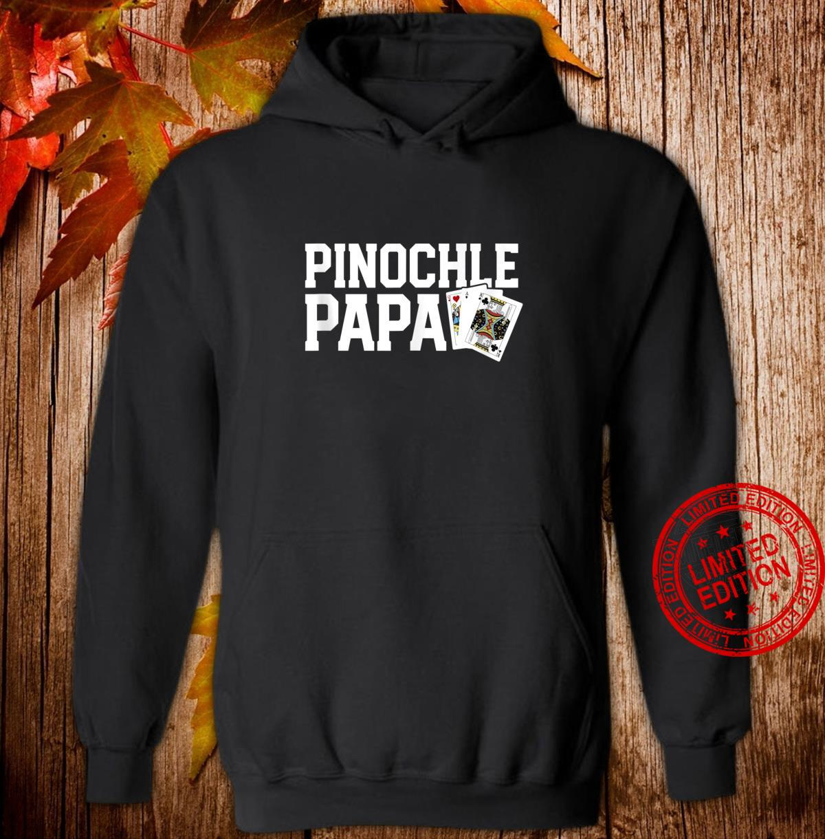 Funny Pinochle Shirt Pinochle King Grandfather Shirt hoodie