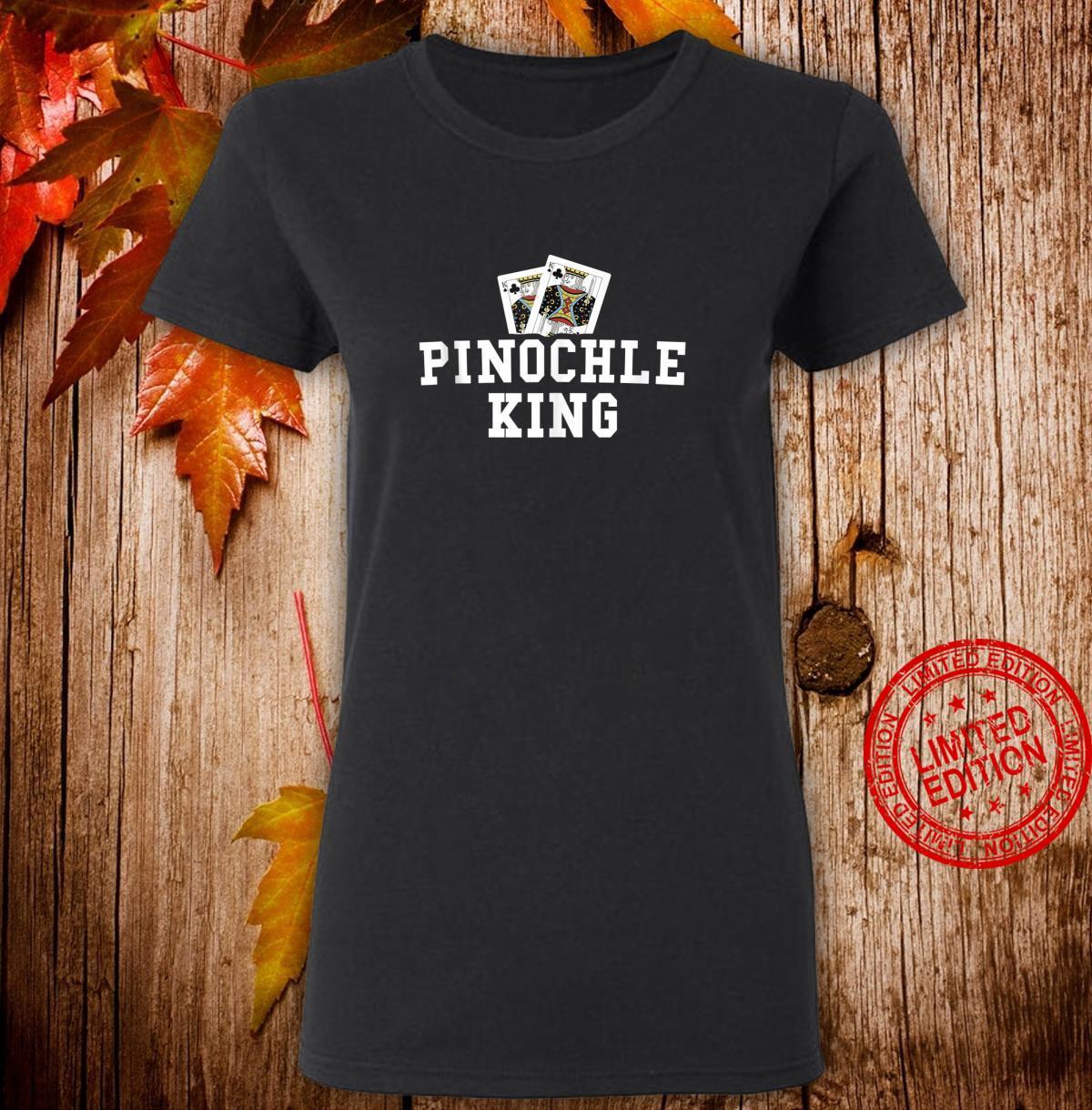 Funny Pinochle Shirt Pinochle King Player Grandpa Shirt ladies tee