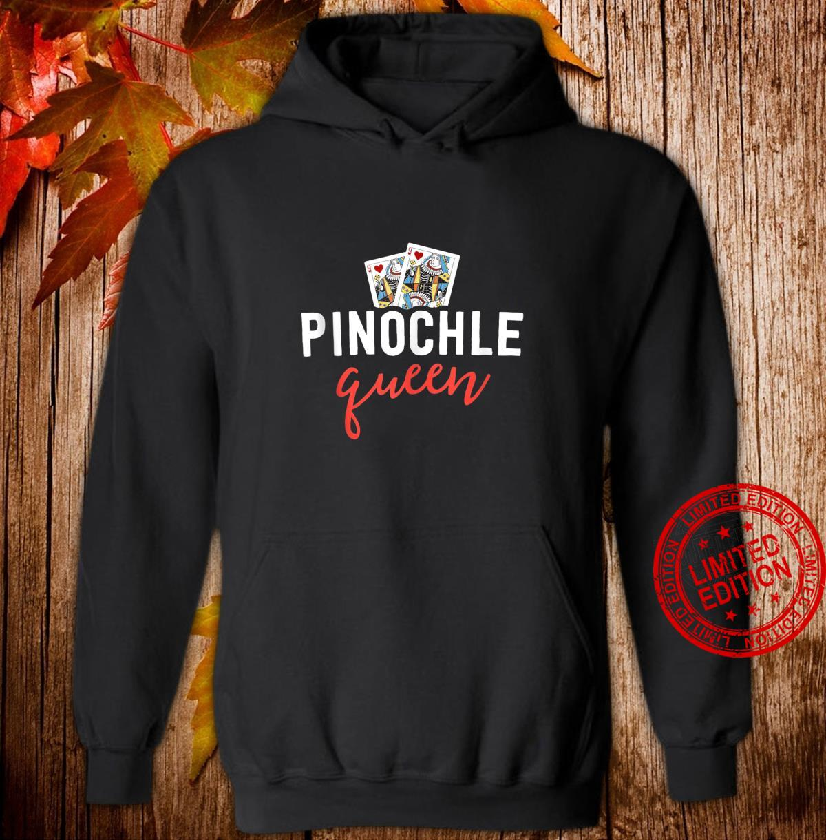 Funny Pinochle Shirt Pinochle Queen Player Mom Shirt hoodie