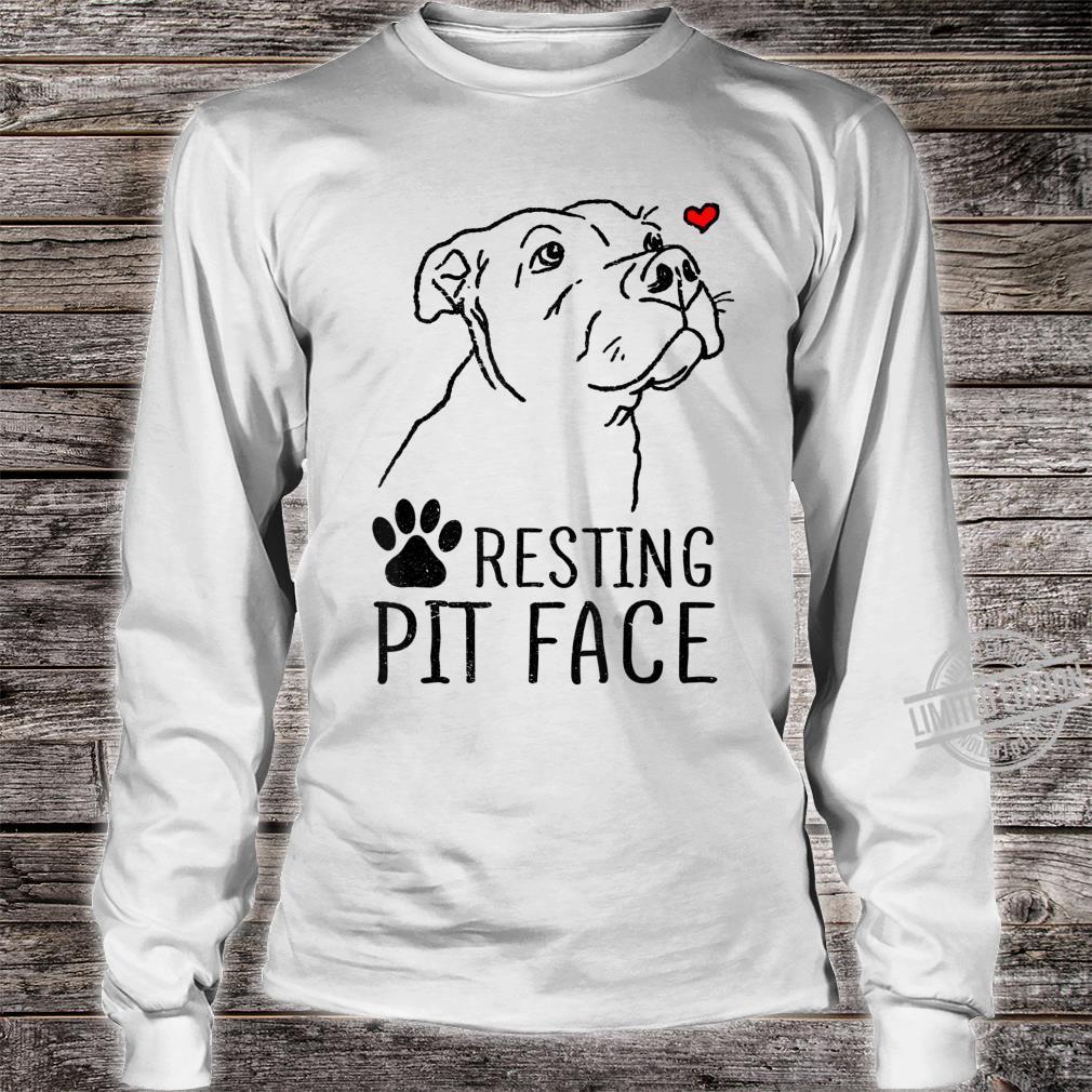 Funny Pitbull Resting Pit Face Rescue Pitbull Mom Shirt long sleeved