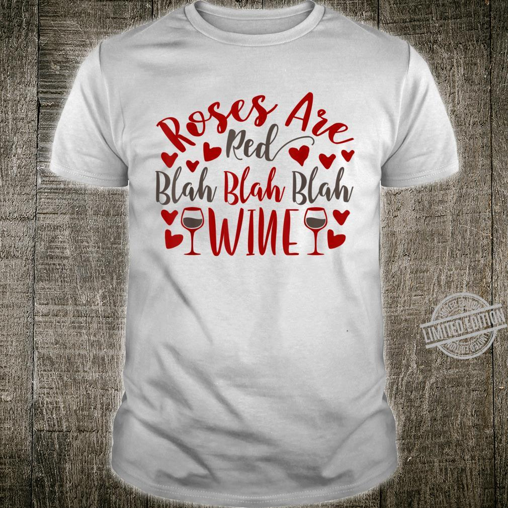 Funny Valentines Day, Roses are Red, Blah Blah Blah Shirt