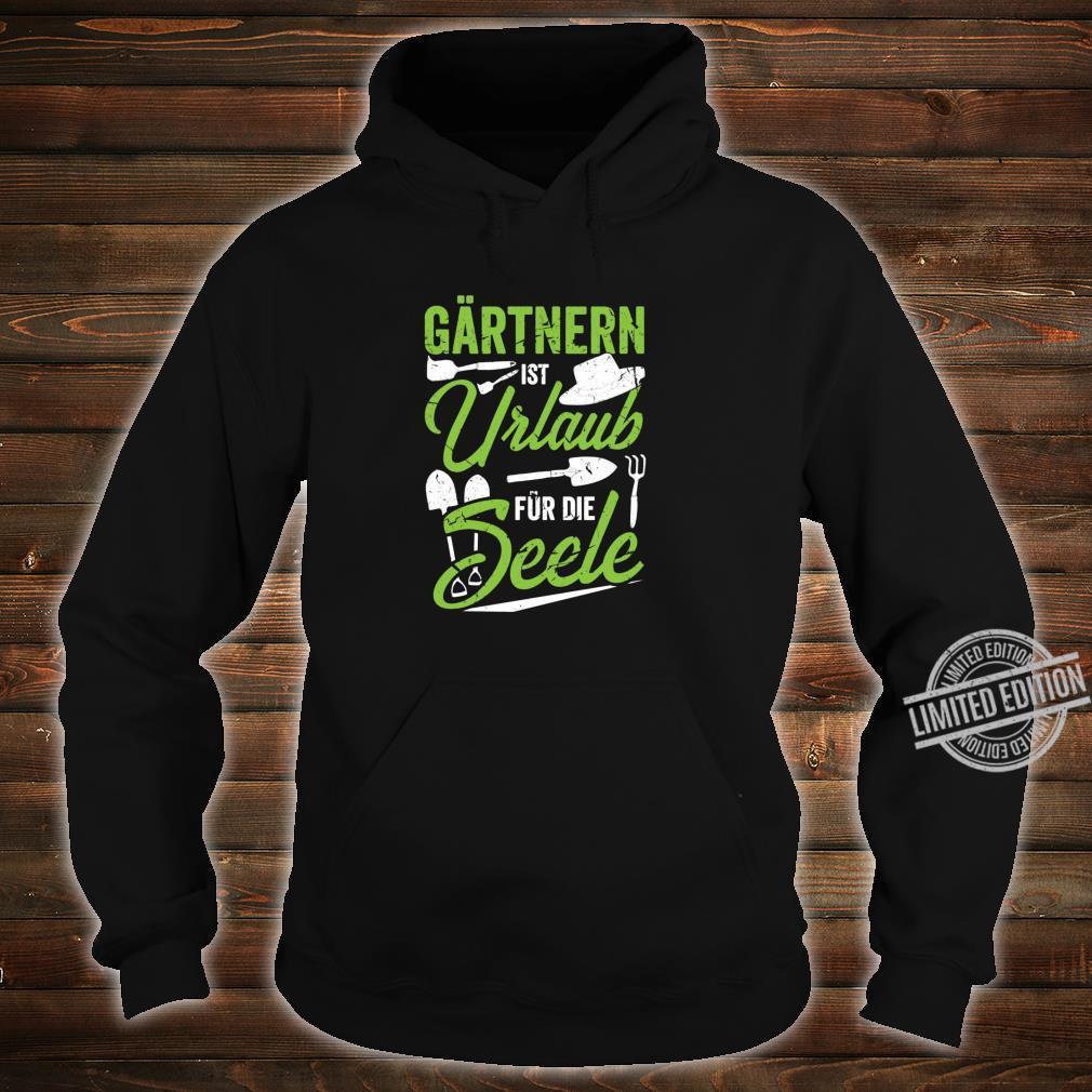 Garten Spruch I Geschenk Gartenarbeit Gärtner I Witz Blumen Shirt hoodie
