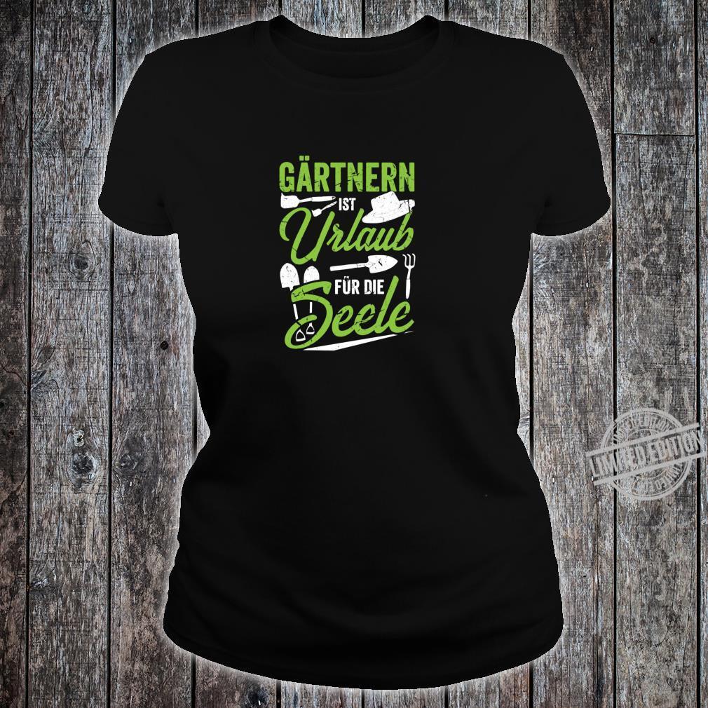 Garten Spruch I Geschenk Gartenarbeit Gärtner I Witz Blumen Shirt ladies tee