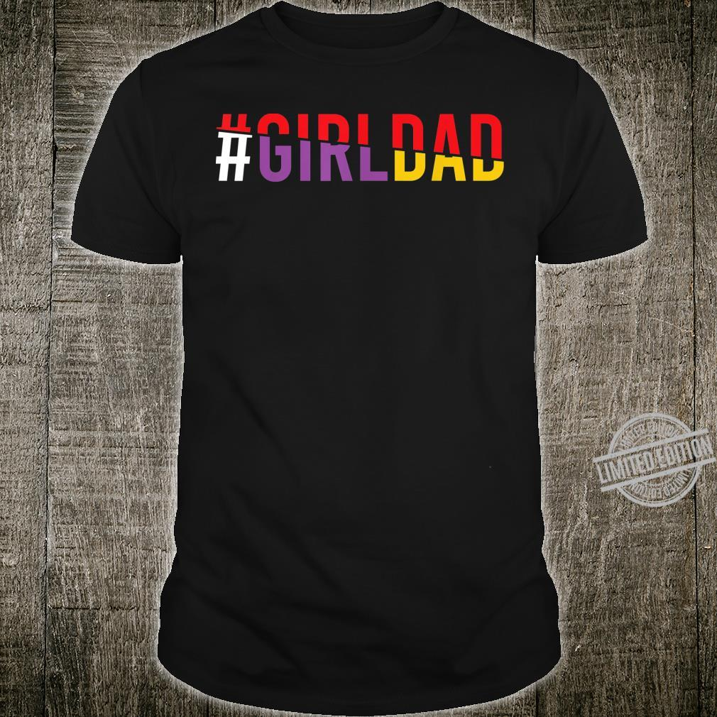 #Girldad Girl Dad Vintage Apparel Shirt