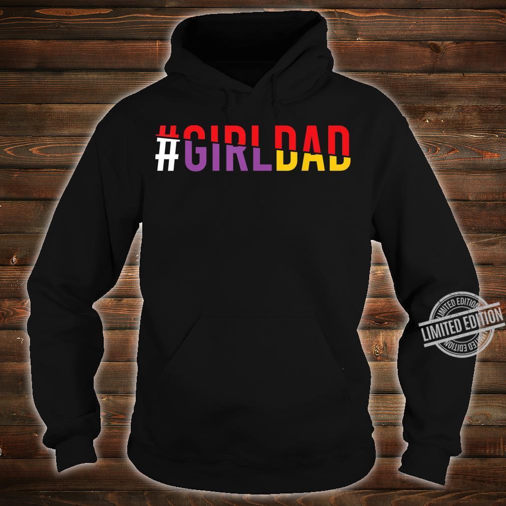 #Girldad Girl Dad Vintage Apparel Shirt hoodie