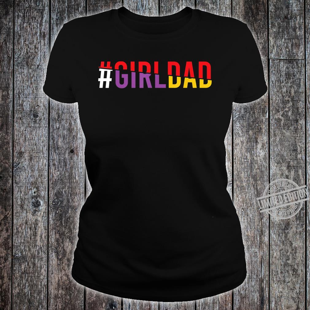 #Girldad Girl Dad Vintage Apparel Shirt ladies tee
