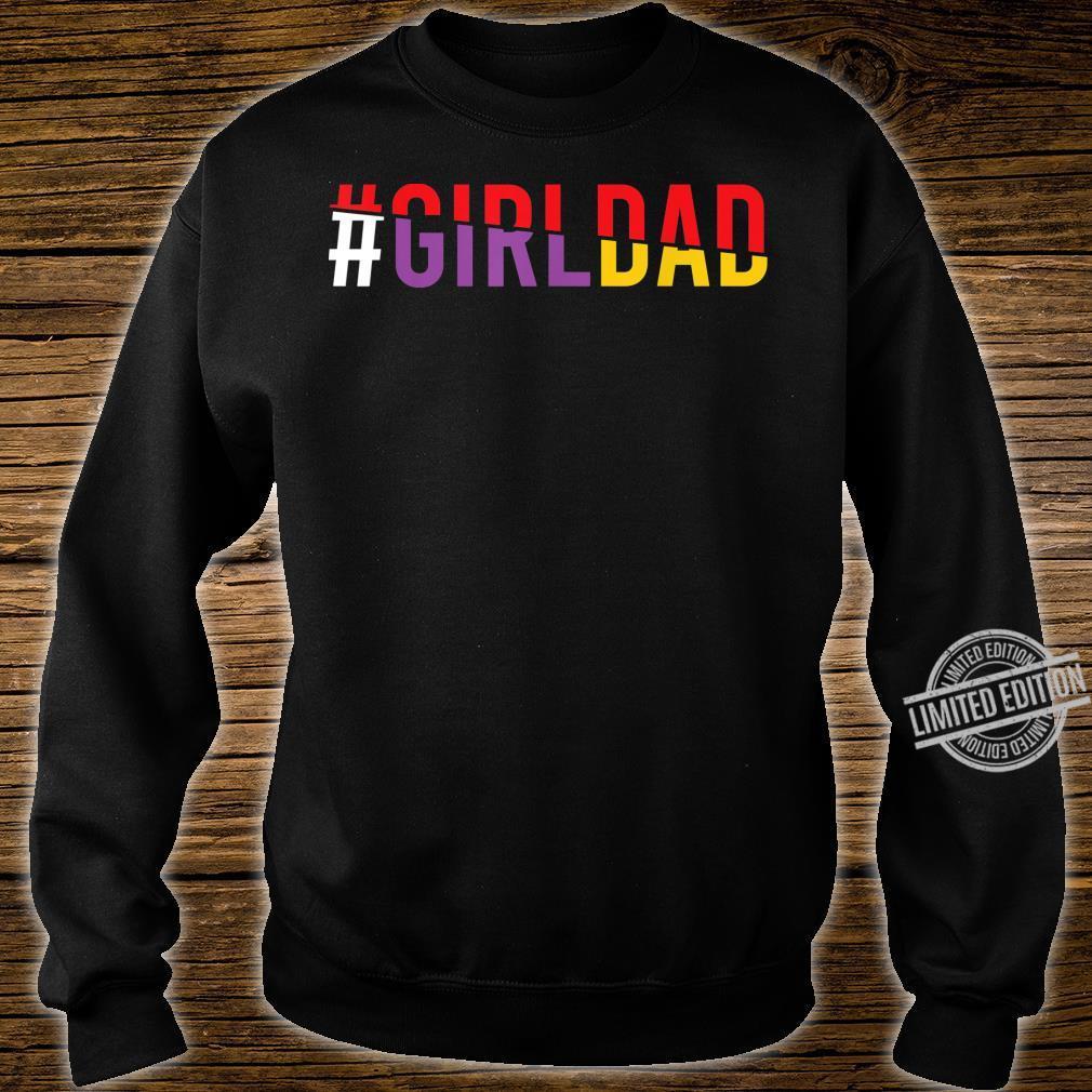 #Girldad Girl Dad Vintage Apparel Shirt sweater