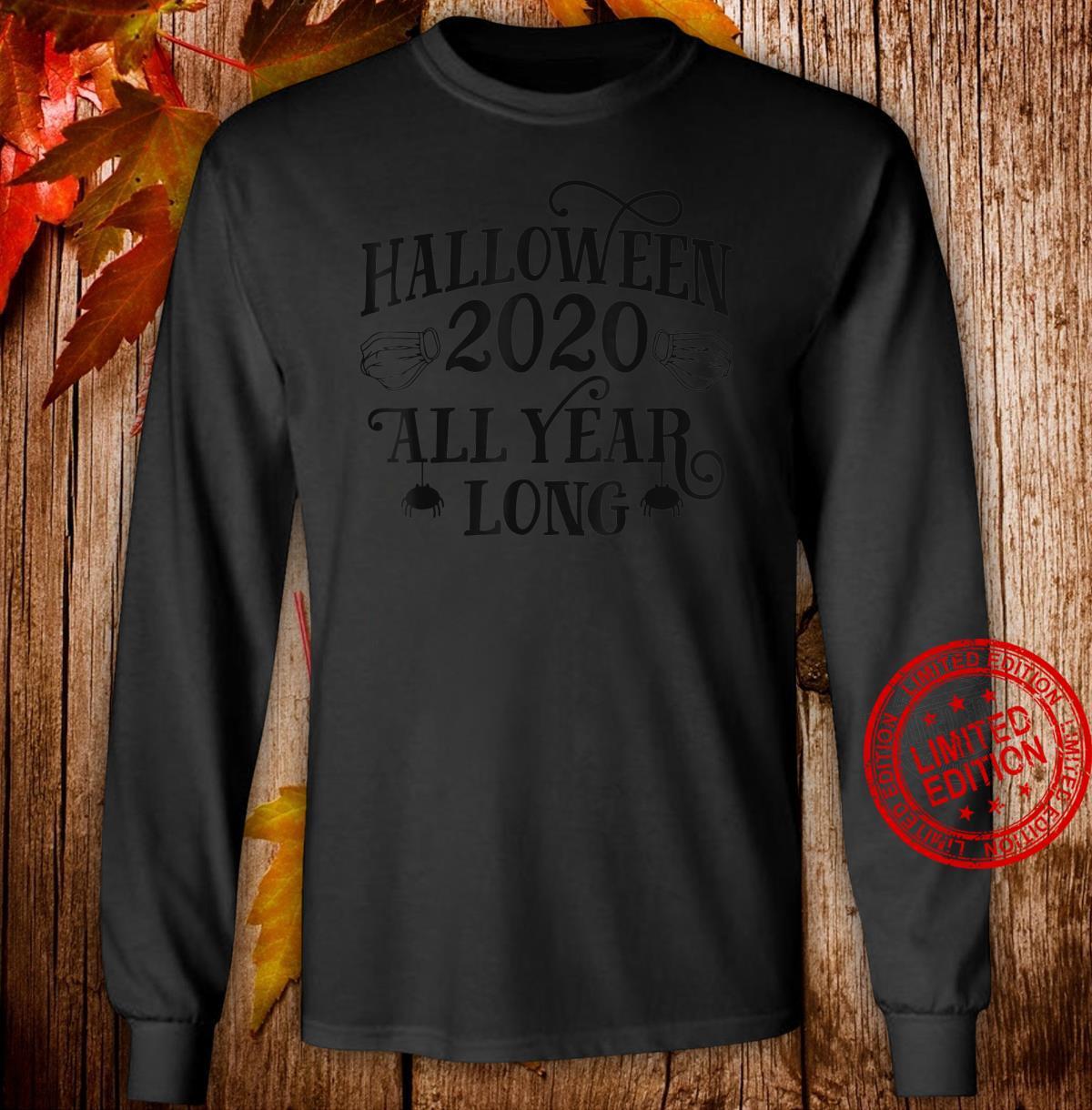 Halloween 2020 All Year Long Halloween Face Mask Shirt long sleeved