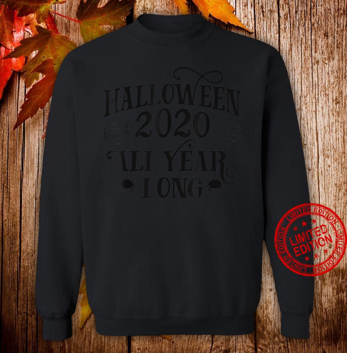 Halloween 2020 All Year Long Halloween Face Mask Shirt sweater
