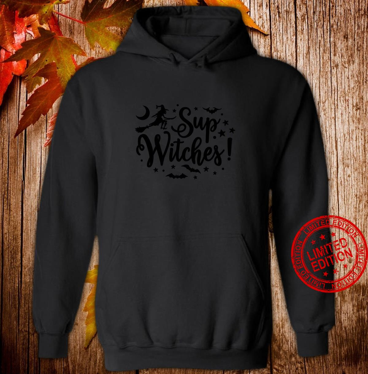 Halloween Sup Witches Witchy Wiccan Witchcraft Shirt hoodie