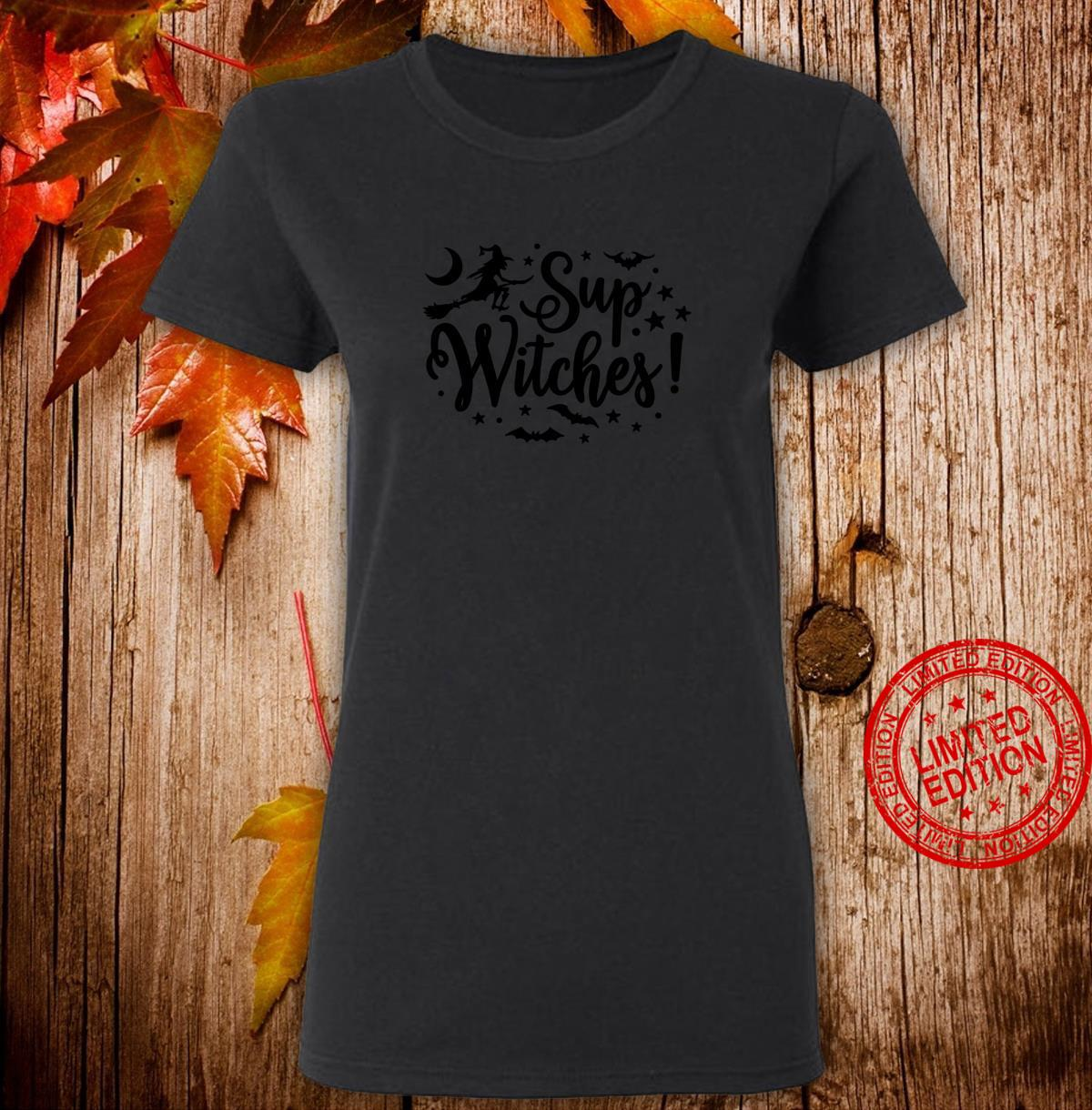 Halloween Sup Witches Witchy Wiccan Witchcraft Shirt ladies tee