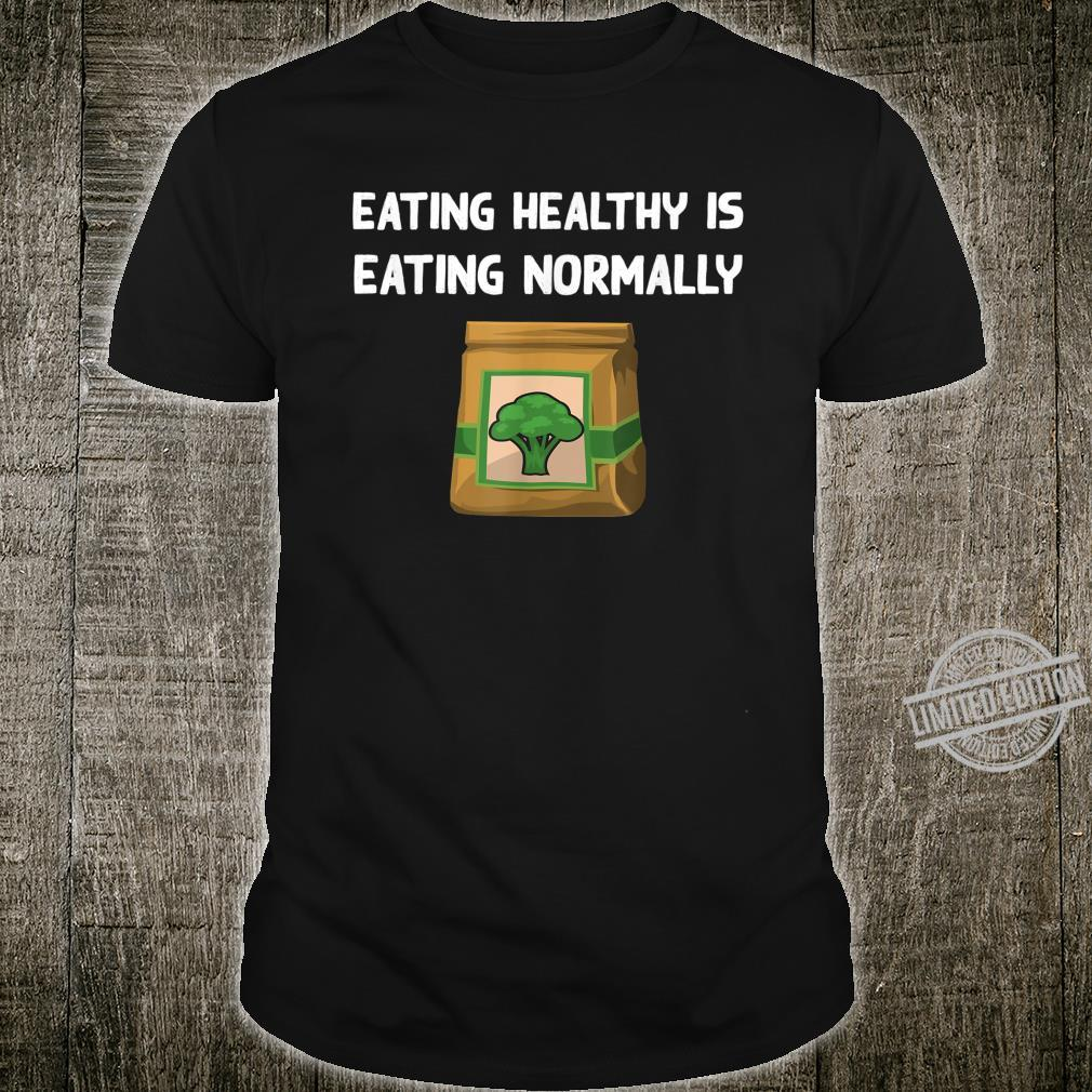 Healthy Food Broccoli Veggie Eating Vegetarian Vegan Shirt