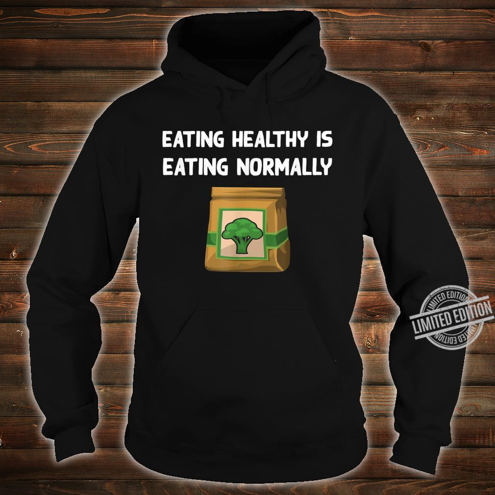 Healthy Food Broccoli Veggie Eating Vegetarian Vegan Shirt hoodie
