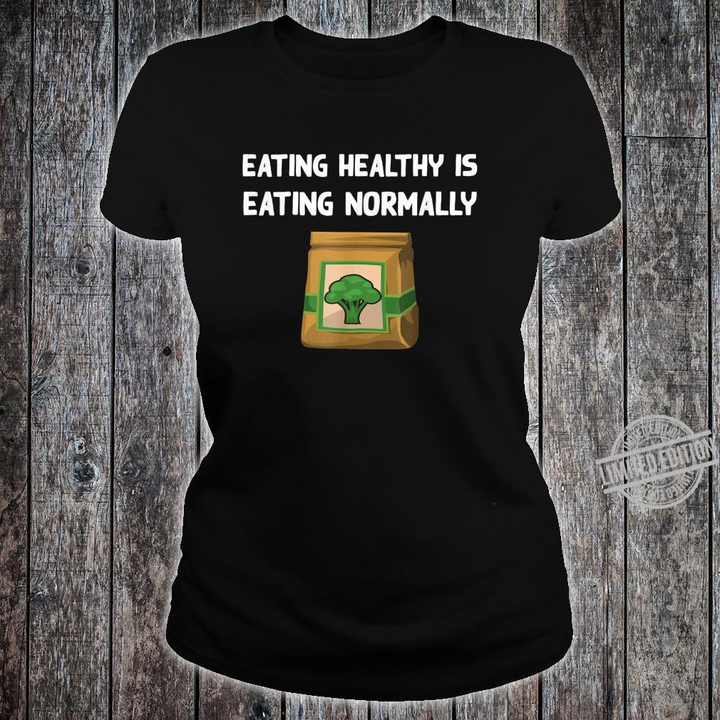 Healthy Food Broccoli Veggie Eating Vegetarian Vegan Shirt ladies tee