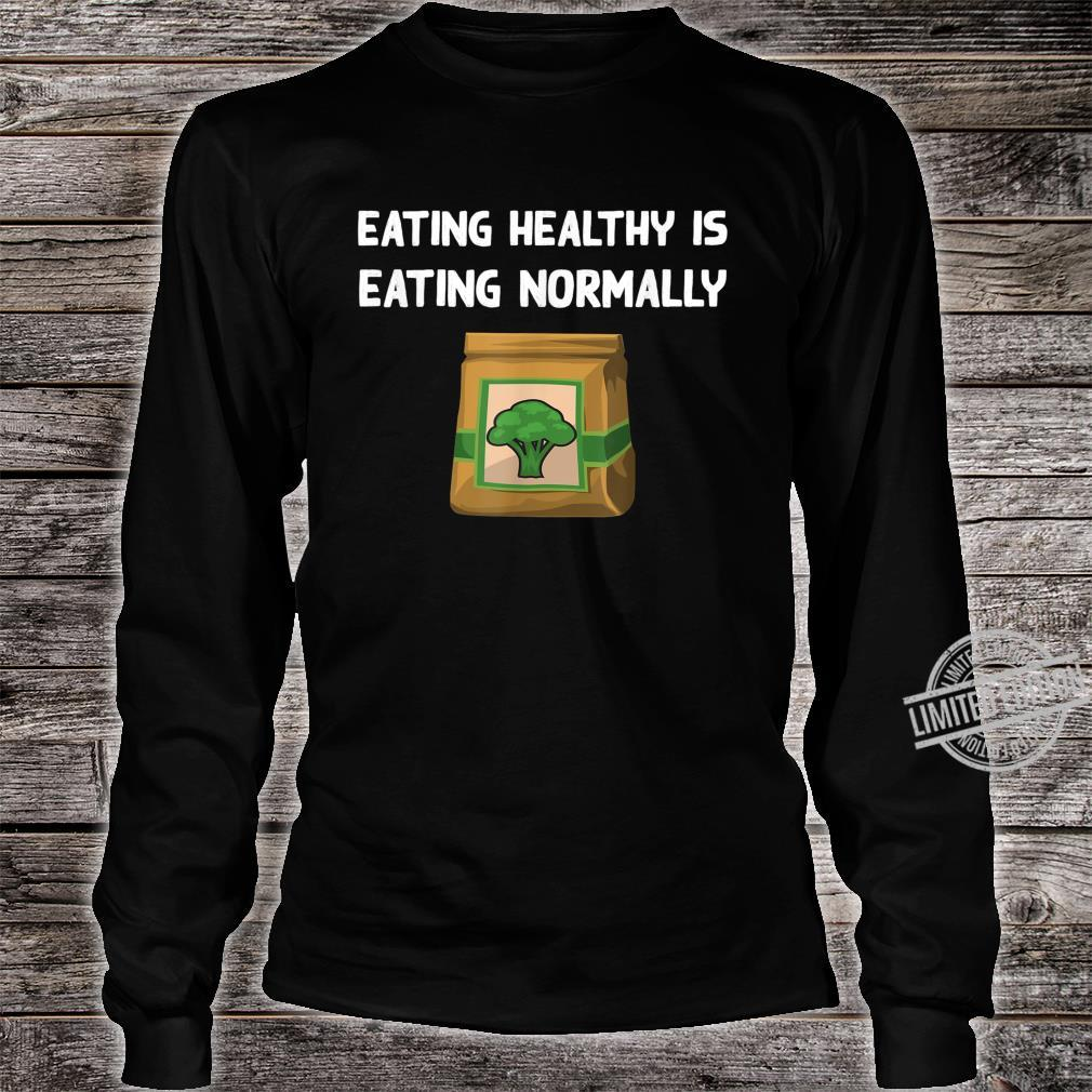 Healthy Food Broccoli Veggie Eating Vegetarian Vegan Shirt long sleeved