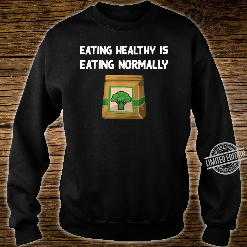 Healthy Food Broccoli Veggie Eating Vegetarian Vegan Shirt sweater